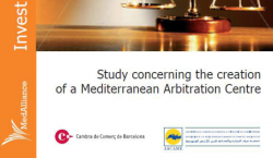 The creation of a Mediterranean Arbitration Center - study 18 july 2010